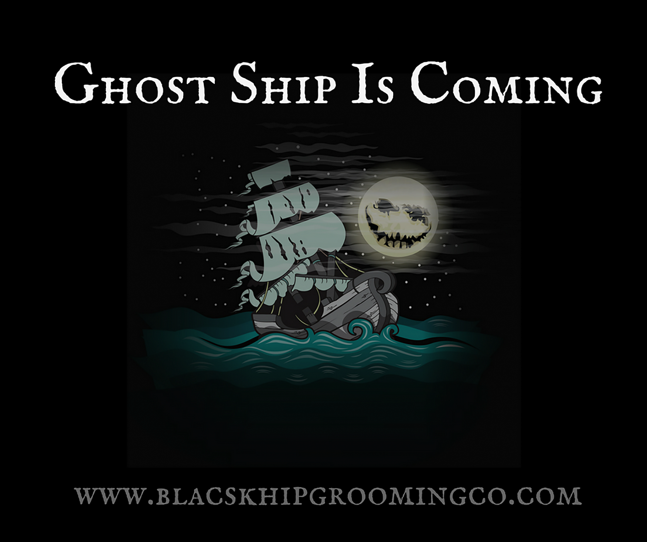 "Bacl Ship Grooming Co. ""Ghost Ship"""